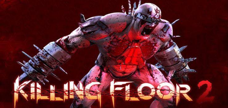 Killing Floor 2 Full PC Game