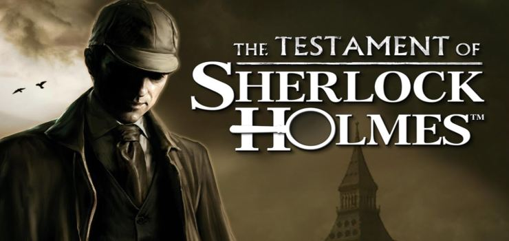 The Testament of Sherlock Holmes Full PC Game