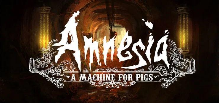 Amnesia A Machine for Pigs Full PC Game