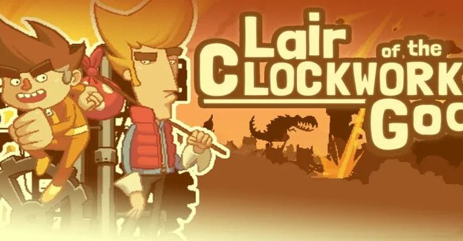 Lair of the Clockwork God Full PC Game